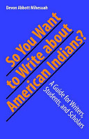 So You Want to Write about American Indians  PDF