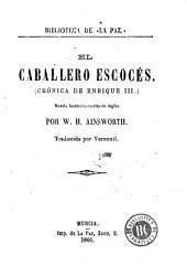 El Caballero escocés: crónica de Enrique III