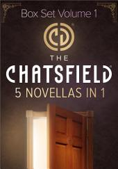 The Chatsfield Novellas Box Set Volume 1: The Soldier in Room 286\Proposal in Room 309\The Couple in the Dream Suite\The Prince in the Royal Suite\The Doctor in the Executive Suite
