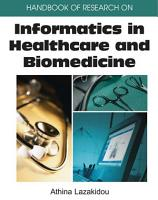 Handbook of Research on Informatics in Healthcare and Biomedicine PDF