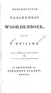 Nederduitsch taalkundig woordenboek: Volume 1