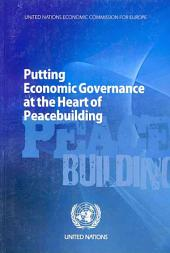 Putting Economic Governance at the Heart of Peacebuilding: Page 355