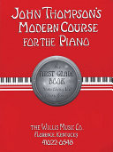 John Thompson S Modern Course For The Piano