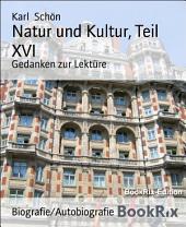 Natur und Kultur, Teil XVI: Gedanken zur Lektüre