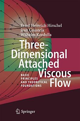 Three Dimensional Attached Viscous Flow