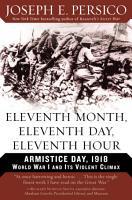 Eleventh Month  Eleventh Day  Eleventh Hour PDF