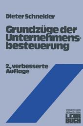 Grundzüge der Unternehmensbesteuerung: Ausgabe 2