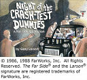 Night of the Crash Test Dummies