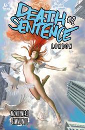 Death Sentence London #2