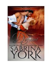 Defiant: Noble Passions Book 4