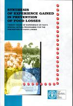 Synthesis of Experience Gained in Prevention of Food Losses