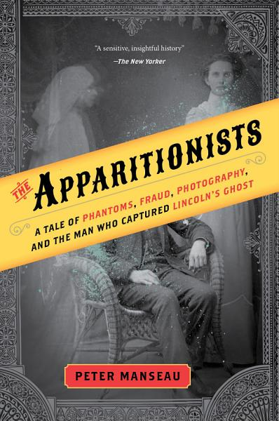 Download The Apparitionists Book
