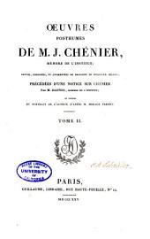 Œuvres Posthumes de M. J. Chénier ...: Théâtre. Fragments: Les portraits defamille. Ninon. Montalto et Visconti. Poésies diverses. Prose