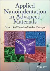 Applied Nanoindentation in Advanced Materials