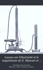 Leçons sur l'électricité et le magnétisme de E. Mascart et J. Joubert: Méthodes de mesure et applications
