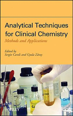 Analytical Techniques for Clinical Chemistry PDF