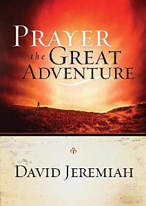 Prayer  the Great Adventure Book