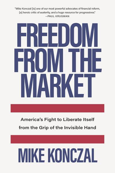 Download Freedom From the Market Book