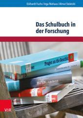 Das Schulbuch in der Forschung: Analysen und Empfehlungen für die Bildungspraxis