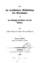 Über die verschiedene Eintheilung des Decalogus, und den Einfluss derselben auf den Cultus