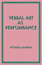 Verbal Art as Performance