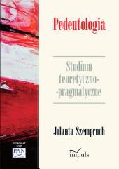 Pedeutologia: Studium teoretyczno-pragmatyczne