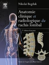 Anatomie clinique et radiologique du rachis lombal: Édition 2