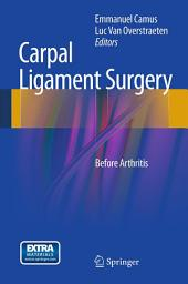 Carpal Ligament Surgery: Before Arthritis
