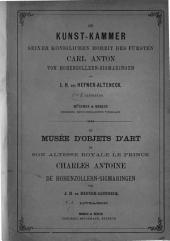 Kunst-Kammer seiner koeniglichen Hoheit des Fürsten Karl Anton von Hohenzoller-Sigmaringen