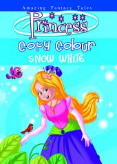 Princess Colouring Series Copy & Colour - 2