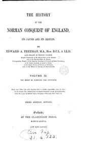 The history of the Norman conquest of England, its causes and its results: Volume 2