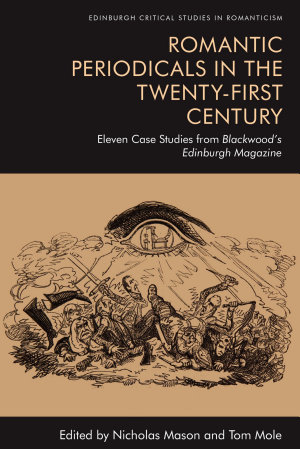 Romantic Periodicals in the Twenty-First Century