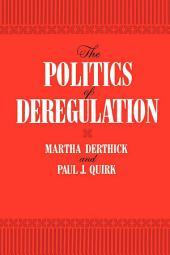 The Politics of Deregulation