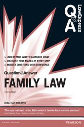 Law Express Question and Answer: Family Law: Edition 2