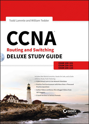 CCNA Routing and Switching Deluxe Study Guide