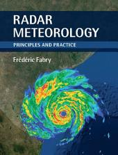 Radar Meteorology: Principles and Practice