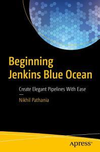 Beginning Jenkins Blue Ocean