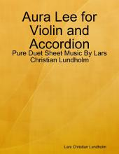 Aura Lee for Violin and Accordion - Pure Duet Sheet Music By Lars Christian Lundholm
