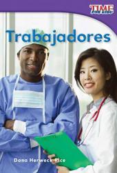 Trabajadores (Workers)