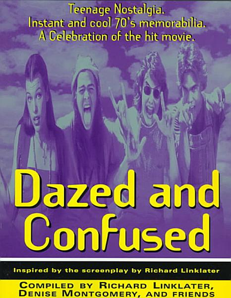 Download Dazed and Confused Book