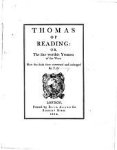 Thomas of Reading: Or, The Sixe Worthie Yeomen of the West, Volume 4