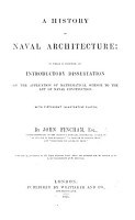 A History of Naval Architecture  to which is prefixed an introductory dissertation on the application of mathematical science to the art of naval construction PDF