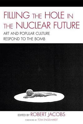 Filling the Hole in the Nuclear Future PDF