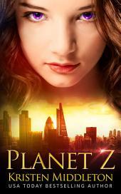 Planet Z (An Alien Dystopian Science Fiction Adventure)