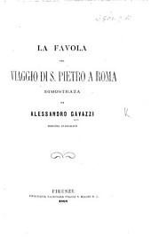 La Favola del Viaggio di S. Pietro a Roma dimostrata