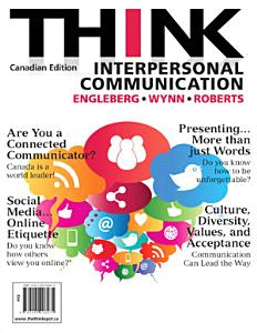THINK Interpersonal Communication  First Canadian Edition  Book