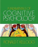 Fundamentals of Cognitive Psychology PDF