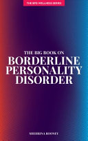 The Big Book On Borderline Personality Disorder Book PDF