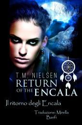 Il Ritorno Degli Encala: Heku: Una storia un po' diversa
