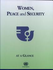 Women, Peace and Security at a Glance